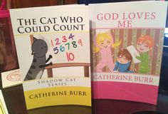 The Cat Who Could Count, and God Loves Me
