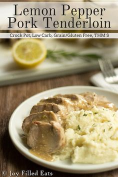 Lemon Pepper Pork Tenderloin beats all the competitors. Only 7 ingredients, low carb, gluten/grain free, THM S & made in the crock pot (even the gravy)! Slow Cooker Pork Tenderloin, Pork Tenderloin Recipes, Pork Recipes, Slow Cooker Recipes, Cooking Recipes, Thm Recipes, Crockpot Recipes, Bariatric Recipes, Cleanse Recipes
