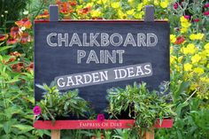 Lots of creative ideas for using chalkboard paint in the garden including signs, art, and plant markers.