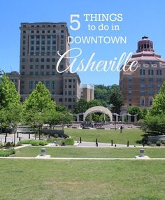 Five Things to Do in Downtown Asheville: historic trolley, pubcycle, urban trail, Splashville, French Broad Chocolate Lounge.