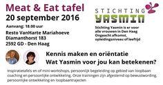 20 Sep - Meat & Eat tafel Stichting Yasmin bij Resto VanHarte Mariahoeve - http://www.wijkmariahoeve.nl/meat-eat-tafel-stichting-yasmin/