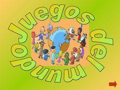 Juegos de Educación Física: JUEGOS DEL MUNDO