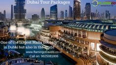 The Largest Shopping Mall In The world- Visit with #DubaiTourPackages