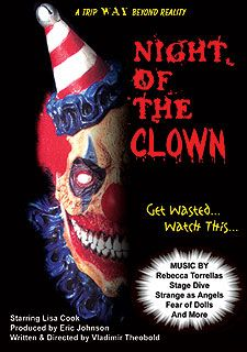 Night of the Clown  Available at www.screamtimefilms.com