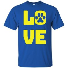 LOVE is for your dog. $20