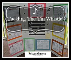 Ideas for how to make teaching the tin whistle a little easier and less scary!