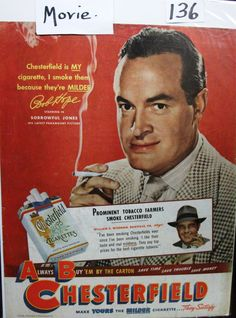 """Movies ... 136  """"Bob Hope"""" for Chesterfield Cigarettes"""" Ad  -  1949"""