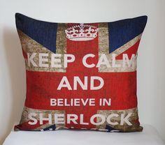 Keep calm and believe in SHERLOCK pillow, Sherlock pillow cover