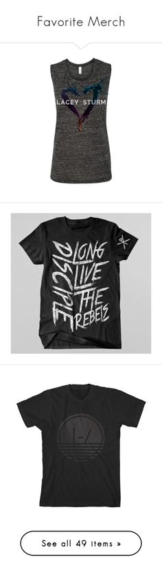 """""""Favorite Merch"""" by jenna323-m ❤ liked on Polyvore featuring lacey sturm, tops, t-shirts, logo t shirts, logo top, logo tee, shirts, tees, t shirts and tee-shirt"""