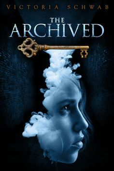 The Archived    by    Victoria Schwab       Color me impressed. I mean its Victoria Schwab so that's not a big surprise. But the writing an...
