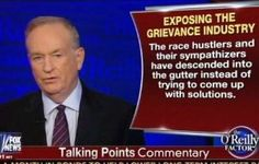 O'Reilly: 'Grievance Industry' Crying About Racism While 'Communities They Claim To Care For Self-Destruct'