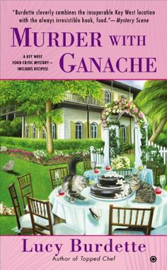 Murder With Ganache: A Key West Food Critic Mystery by Lu... https://www.amazon.com/dp/B00DYX9NLC/ref=cm_sw_r_pi_dp_x_CXRDybKM3ZSST
