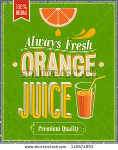 Vintage Orange Juice Poster. Vector illustration. by avian, via Shutterstock