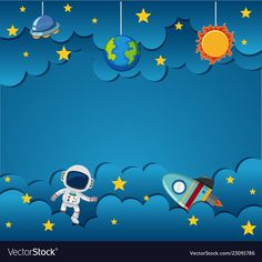 Aastronaut on blue template Royalty Free Vector Image Decoration Creche, Art For Kids, Crafts For Kids, Kids Background, Cake Background, Paper Art, Paper Crafts, Outer Space Party, Powerpoint Background Design