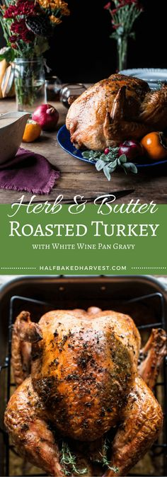 Herb and Butter Roasted Turkey with White Wine Pan Gravy recipe by @hbharvest ! How absolutely delicious! Wonderful dinner for Christmas, Thanksgiving, Entertaining or  any time of the year!! Could see myself serving this for a Family Sunday Roast!!d