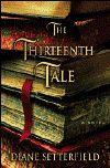 Buy The Thirteenth Tale by Diane Setterfield