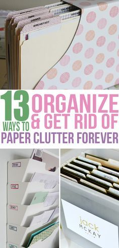 13 Ways to Organize and Get Rid of Paper Clutter Forever – home office organization ideas Organisation Hacks, Organizing Paperwork, Clutter Organization, Household Organization, Home Office Organization, Organizing Your Home, Organising, Organizing Tips, Cleaning Tips