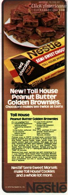 Peanut Butter Golden Brownies recipe New! Toll House Peanut Butter Golden Brownies. Chocolate makes 'em twice as tasty. Ingredients 2-1/4 cups unsifted flour 1-1/4 cups firmly packed brown sugar 2-1/2 teaspoons baking powder 1 teaspoon vanilla extract 1/2 teaspoon salt 3 eggs 2/3 cup butter, softened 2/3 cup smooth peanut butter 1-1/4 cups sugar One …