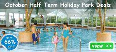 October Half Term Holiday Park Deals - Click Here