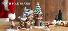 Dept. 56 North Pole Series