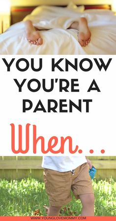 You Know you're a parent when... sharing thoughts on motherhood and parenting and how difficult it is although the most rewarding job I've ever had.