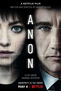 Netflix has released the trailer for Andrew Niccol's Anon; the upcoming sci-fi thriller stars Clive Owen, Amanda Seyfried, Colm Feore, and Mark O'Brien. Amanda Seyfried, Clive Owen, Hd Movies Online, 2018 Movies, Streaming Hd, Streaming Movies, Film Thriller, Tv En Direct, Sci Fi Movies