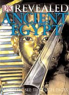 Ancient Egypt Revealed (DK)by Peter Chrisp