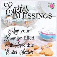 Easter Blessings May Your Home Be Filled With Love easter easter quotes easter images easter quote happy easter happy easter. easter pictures easter blessings happy easter quotes quotes for easter Happy Easter Quotes, Happy Easter Wishes, Happy Easter Sunday, Easter Weekend, Easter Sunday Images, Easter Pictures, Easter Quotes Christian, Christian Life, Easter Greetings Messages