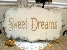 SWEET DREAMS romantic shabby vintage cottage sign by SignsByDiane, $47.00