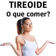 Alimentação e Tireoide - o que comer? Thyroid, Fitness, Health, English, Chocolate, Pink, Hypothyroidism Diet, Thyroid Problems, Overactive Thyroid