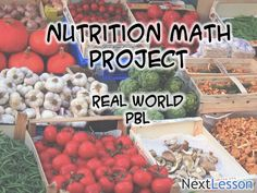 Nutrition Math - Information Media Literacy, Technology Literacy, Critical… Nutrition Classes, Nutrition Activities, Math Activities, Problem Based Learning, Fourth Grade Math, Math Projects, Math Classroom, Flipped Classroom, Classroom Ideas