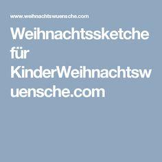 Weihnachtssketche für KinderWeihnachtswuensche.com