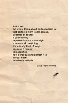 David Foster Wallace on perfectionism.