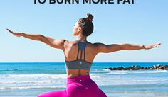 Lazy Girls Way to Burn More Fat