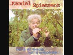 Kamiel Spiessens - Het isj nie moeilijk, het isj gemakkelijk!