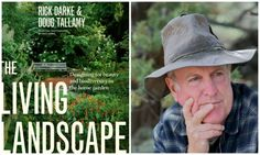 Doug Tallamy interview featuring his new book The Living Landscape.