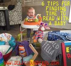 6 Tips for Finding Time to Read With A Baby/Delicious Reads