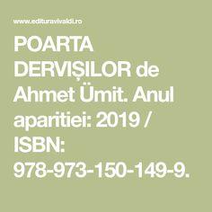 POARTA DERVIȘILOR de Ahmet Ümit. Anul aparitiei: 2019 / ISBN: 978-973-150-149-9.