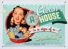 A Clean House Is A #Sign Of A Wasted Life Embossed #Decorative Wall #Sign