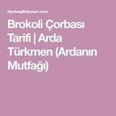 Brokoli Çorbası Tarifi | Arda Türkmen (Ardanın Mutfağı)