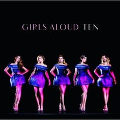 Girls Aloud - Ten: International Version
