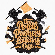 Pencil Pushers Lettering Dept on Behance