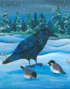Cheryl Lacy -Raven and chickadees enjoying the winter snow! 11 x 14 Original acrylic on watercolor paper