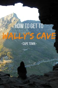 Complete hiking guide to go to Wally's Cave, in Cape Town. The two ways to go up and the amazing views from the cave. Hiking Guide, Go Hiking, Travel Abroad, Africa Travel, Wanderlust Travel, Cape Town, Day Trips, Trip Planning, Adventure Travel