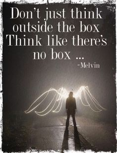 Think like there's no box