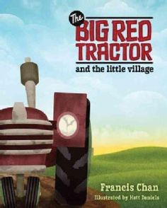 Added To Cart - The Big Red Tractor and The Little Village (Hardcover) - Free Shipping On Orders Over $45 - Overstock.com - 12502512 - Mobile