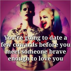 Braver than you think; Bitch Quotes, Joker Quotes, Badass Quotes, True Quotes, Harly Quinn Quotes, Harley And Joker Love, Harely Quinn, Queen Quotes, The Victim