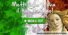 Metti alla prova il tuo italiano!  Test d'italiano (2)
