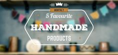 This months search for awesome handmade products was loads of fun. There is so much out there it really is tough to pick a top 5. Nonetheless it must be done, so here they are. We've tried to mix up the categories a bit to keep things nice and varied. You should find links to …