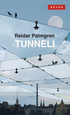 Title: Tunneli | Author: Reidar Palmgren | Designer: Timo Numminen Ebook Pdf, Monet, Utility Pole, Author, Reading, Books, Movie Posters, Design, Link